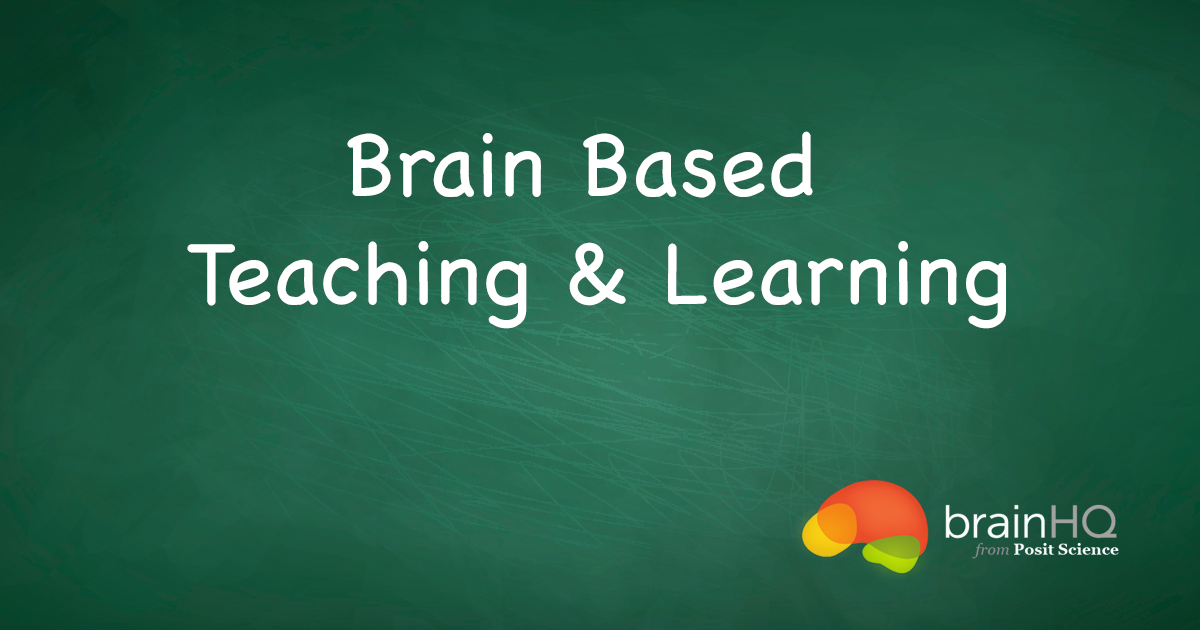 What Is  U0026quot Brain-based Learning U0026quot
