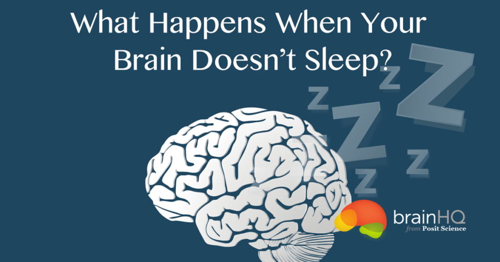 What Happens When Your Brain Doesn't Sleep?