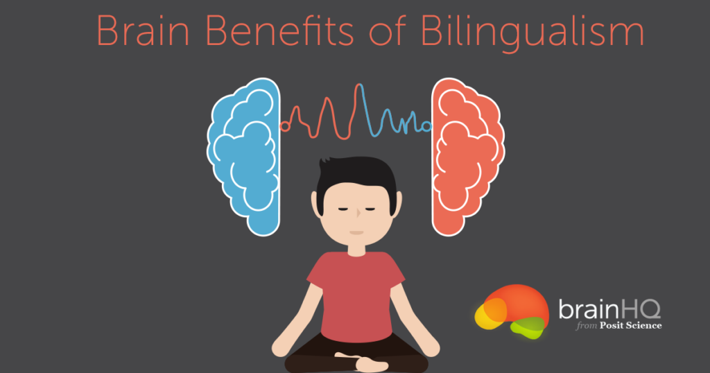 Brain Benefits of Bilingualism